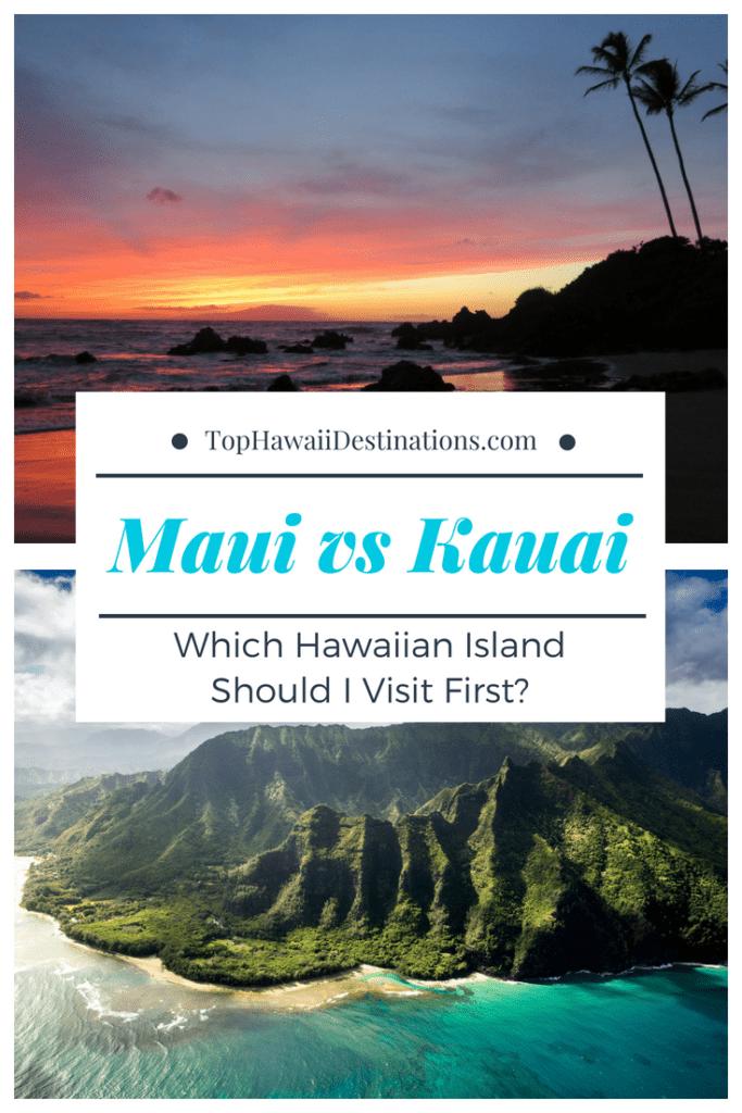 Difference between Maui and Kauai - Hawaiianly